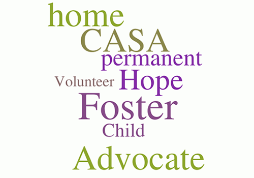 Help children find a safe, permanent home. Advocate for a foster child.