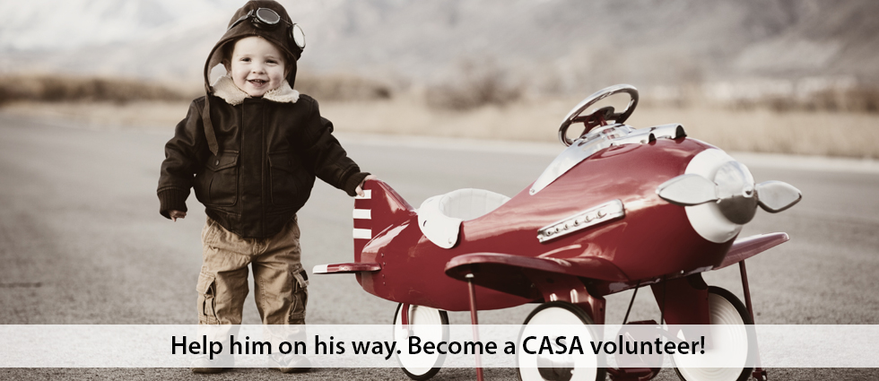 Help hm on his way. Become a CASA volutneer!
